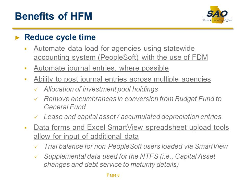 Benefits of HFM Reduce cycle time