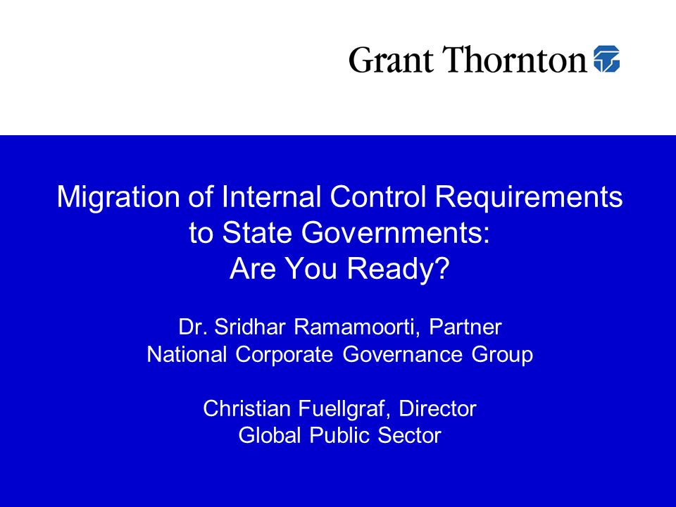 Migration of Internal Control Requirements to State Governments: Are You Ready.