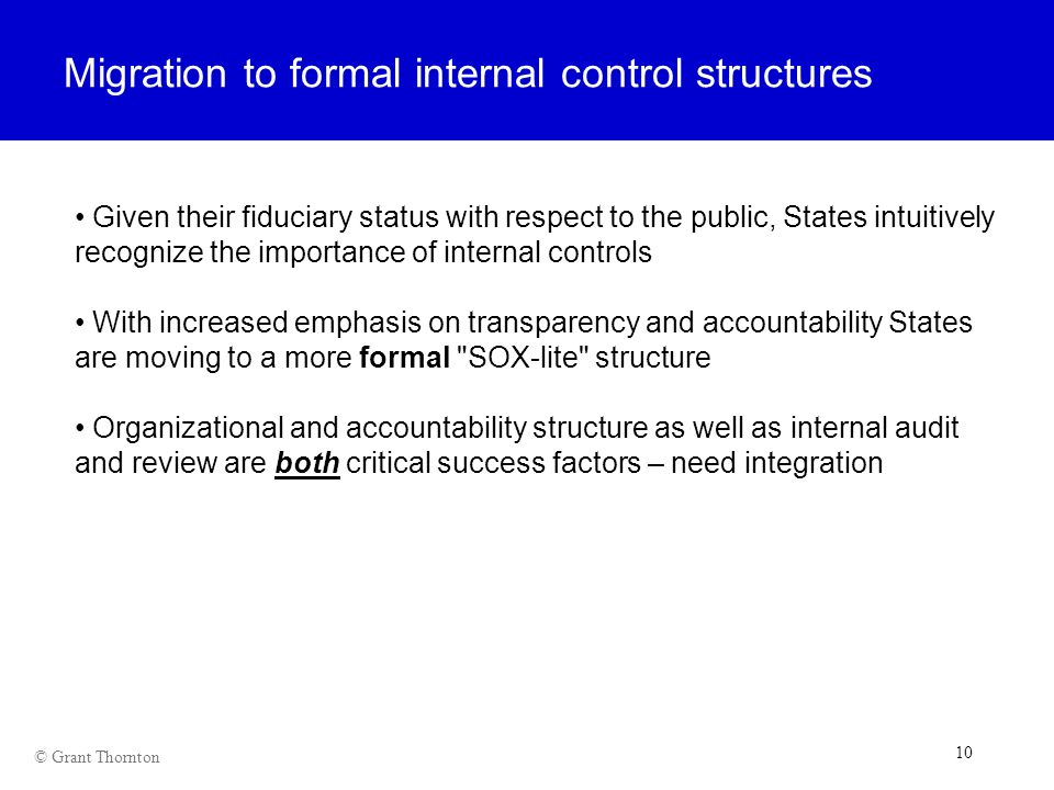 Migration to formal internal control structures