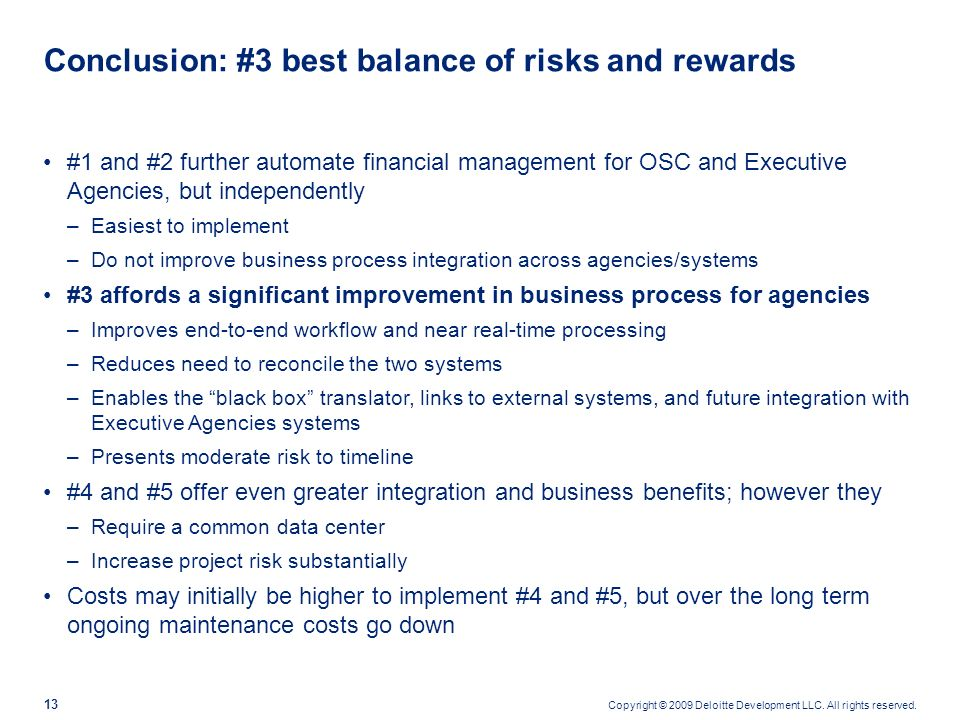 Conclusion: #3 best balance of risks and rewards