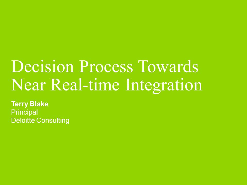 Decision Process Towards Near Real-time Integration