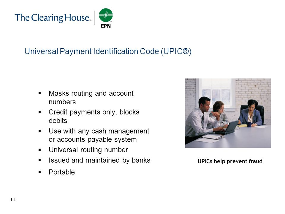 Universal Payment Identification Code (UPIC®)