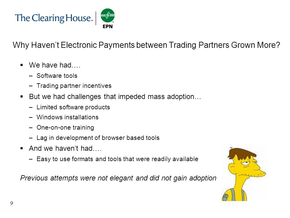 Why Haven't Electronic Payments between Trading Partners Grown More