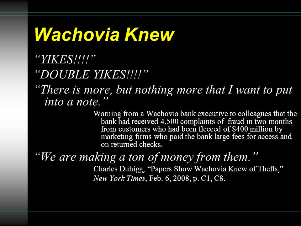 Wachovia Knew YIKES!!!! DOUBLE YIKES!!!!