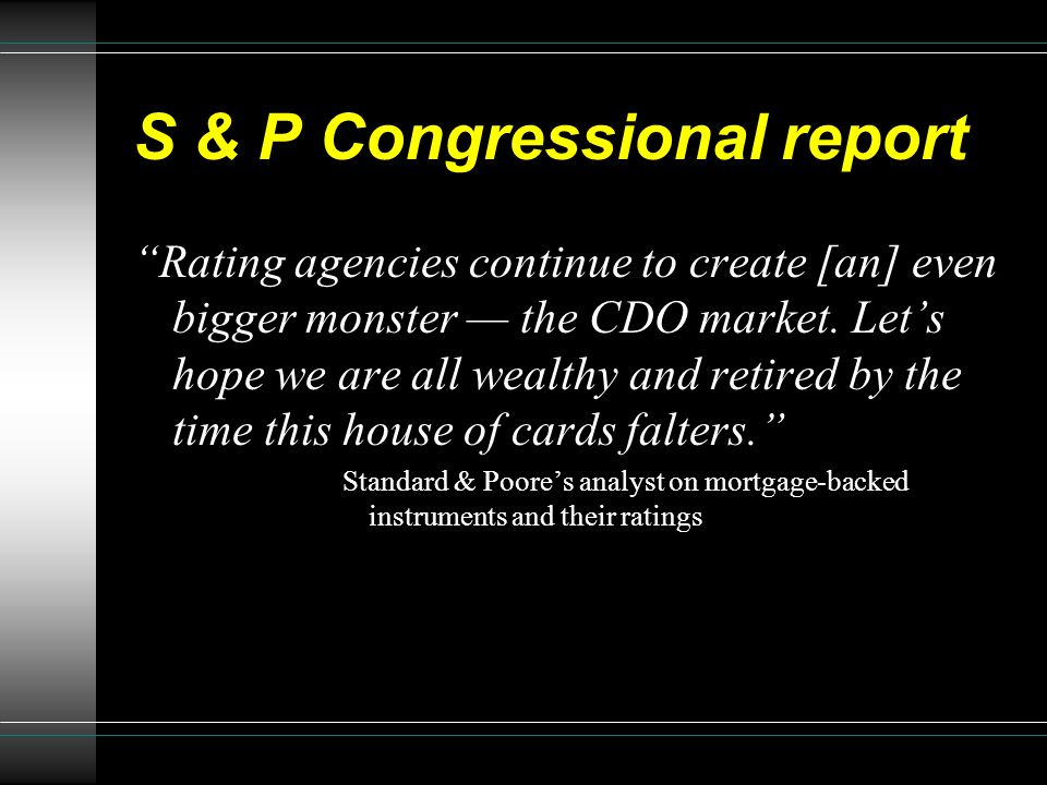 S & P Congressional report