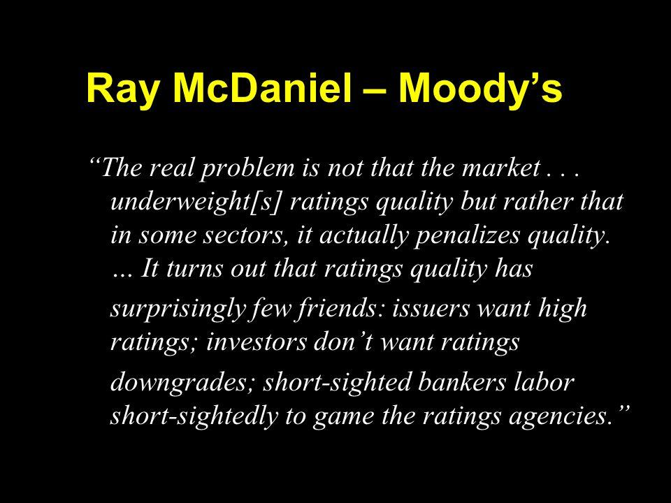 Ray McDaniel – Moody's