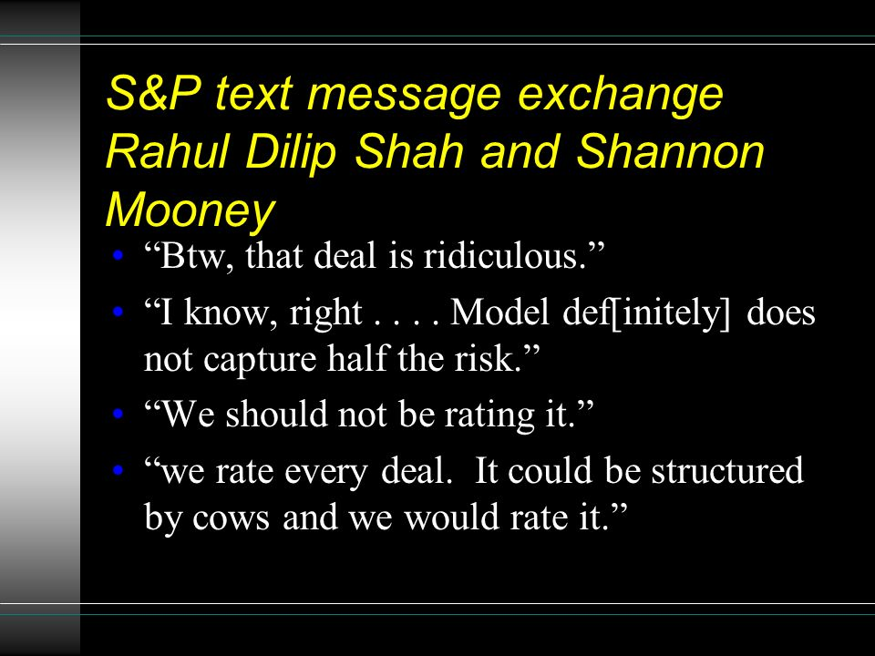S&P text message exchange Rahul Dilip Shah and Shannon Mooney