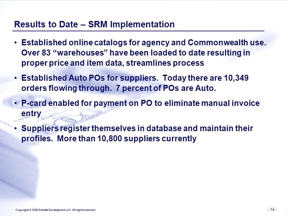 Results to Date – SRM Implementation