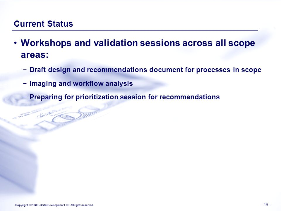 Workshops and validation sessions across all scope areas: