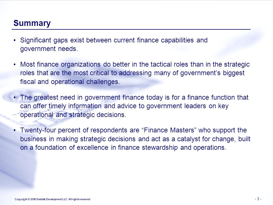 Summary Significant gaps exist between current finance capabilities and government needs.