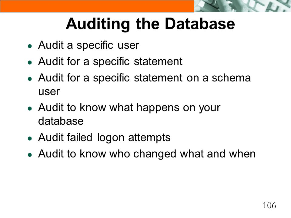 Auditing the Database Audit a specific user