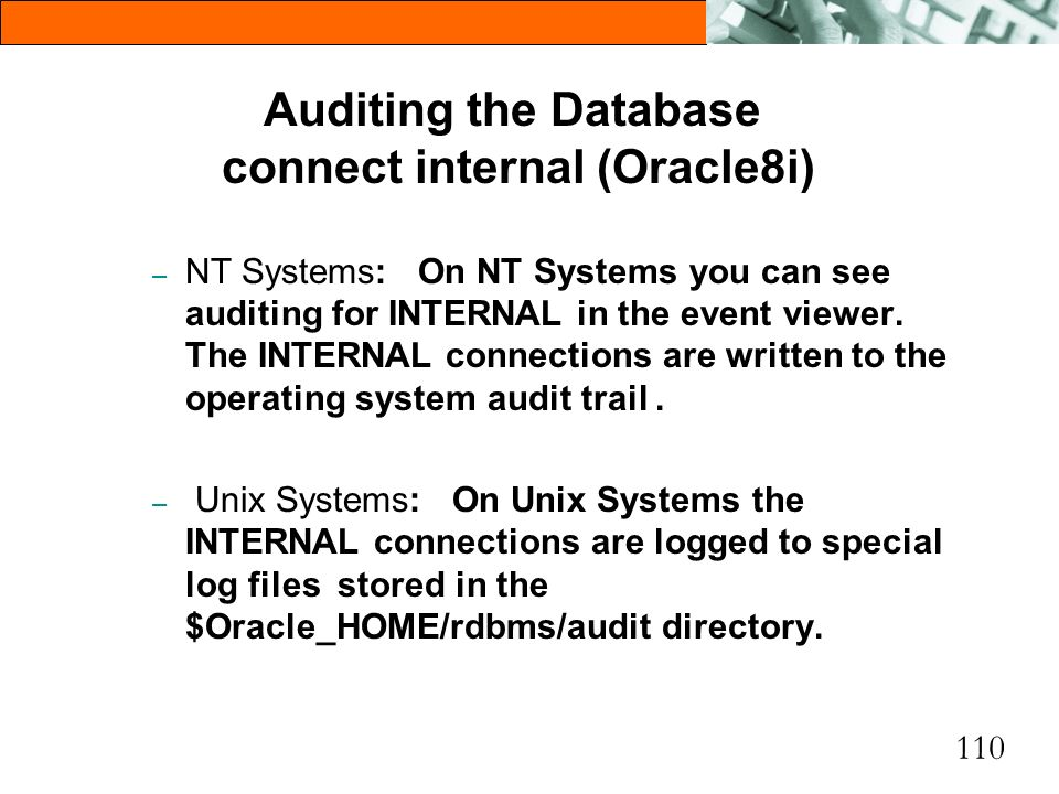Auditing the Database connect internal (Oracle8i)