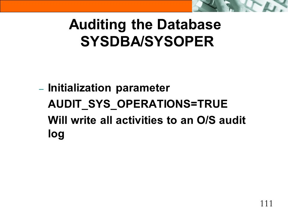 Auditing the Database SYSDBA/SYSOPER