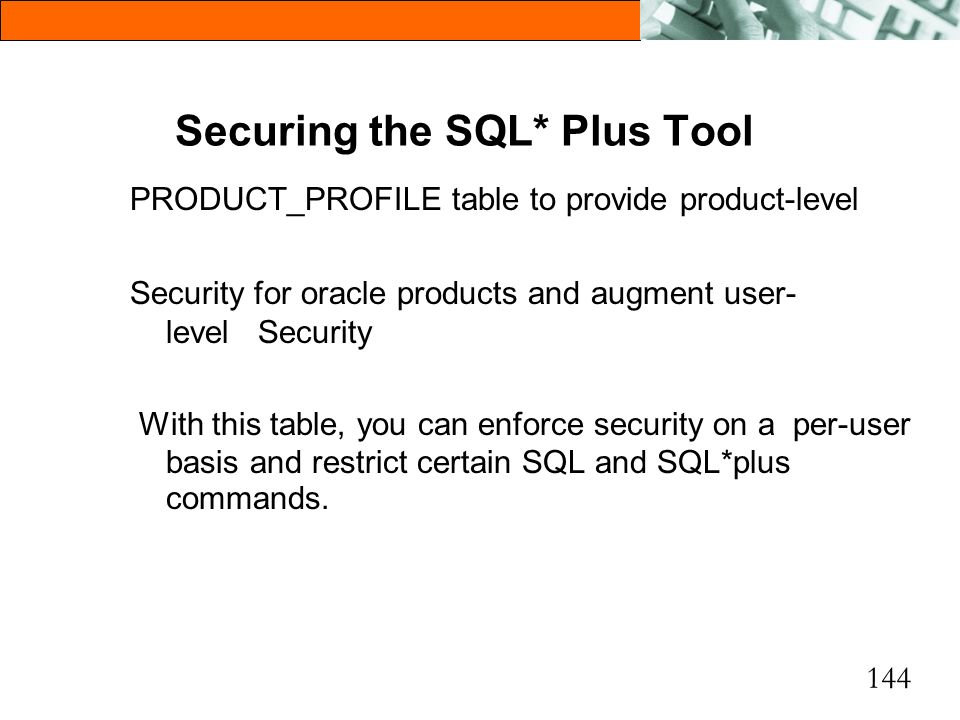 Securing the SQL* Plus Tool