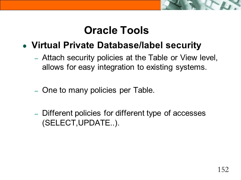 Oracle Tools Virtual Private Database/label security