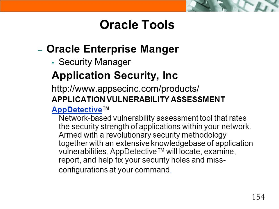 Oracle Tools Oracle Enterprise Manger Application Security, Inc