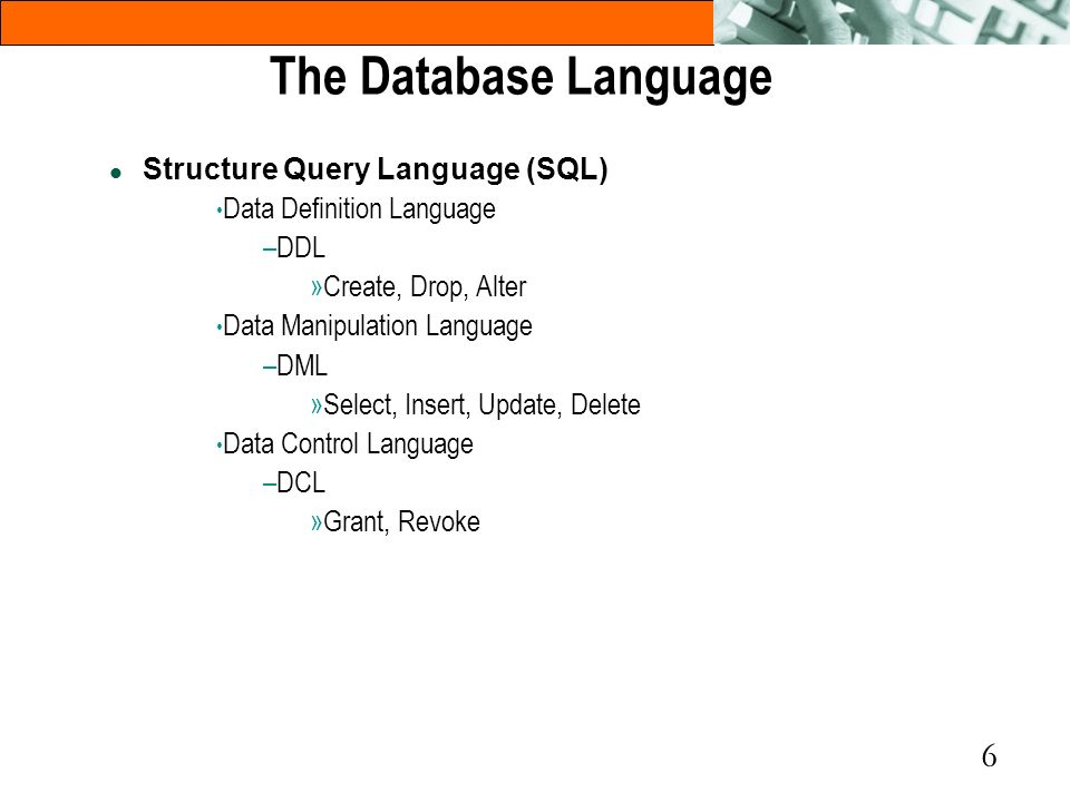 The Database Language Structure Query Language (SQL)