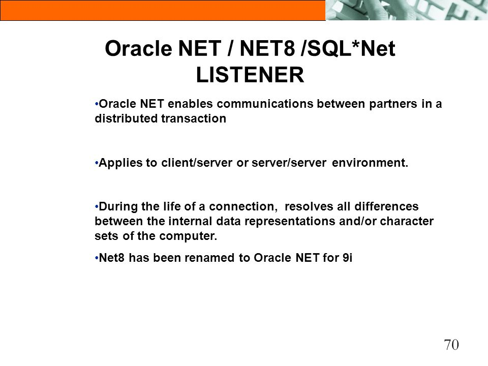 Oracle NET / NET8 /SQL*Net