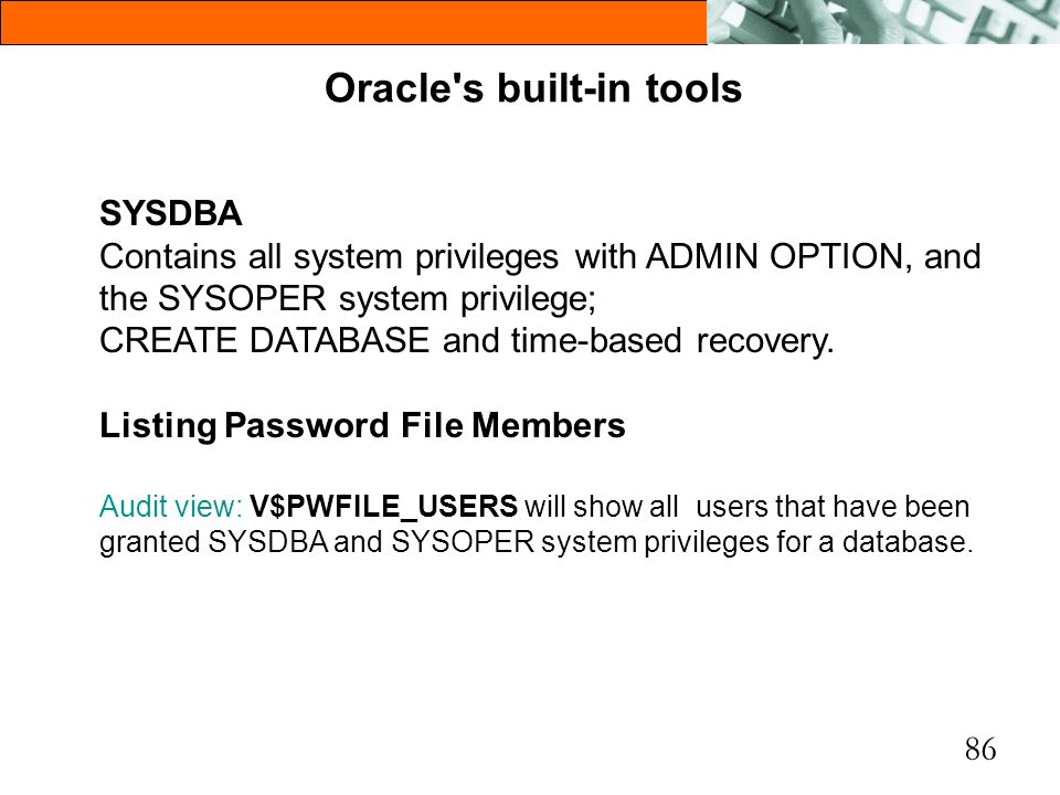 Oracle s built-in tools