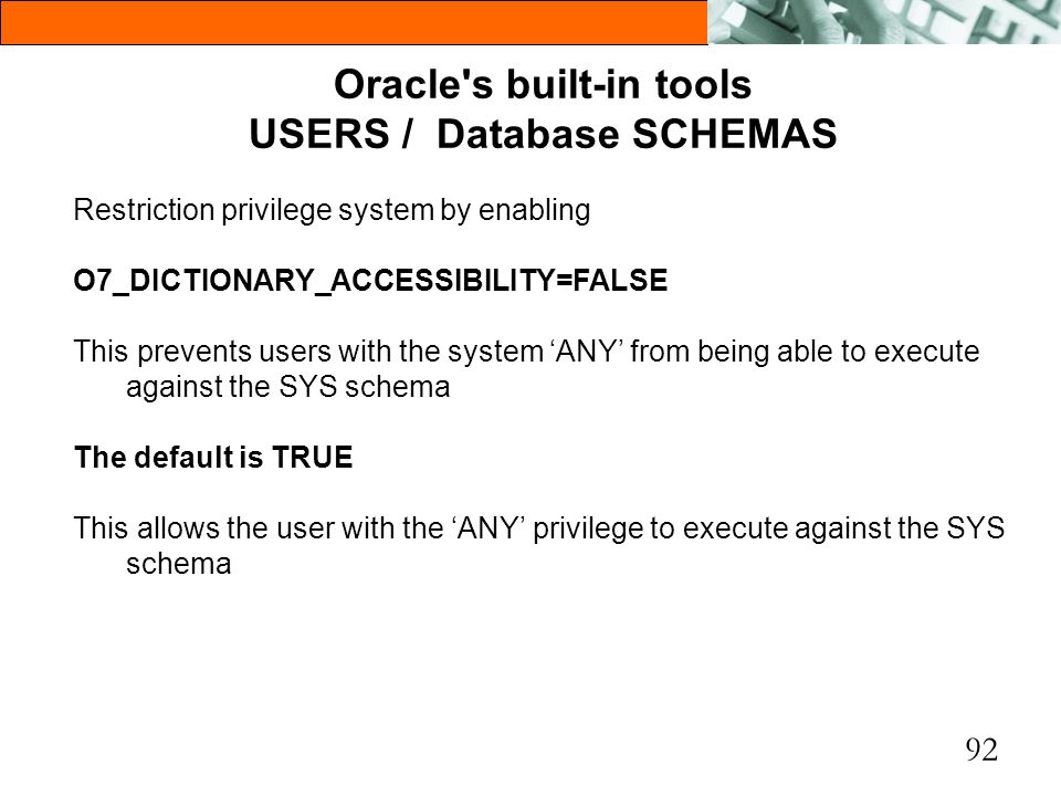 Oracle s built-in tools USERS / Database SCHEMAS