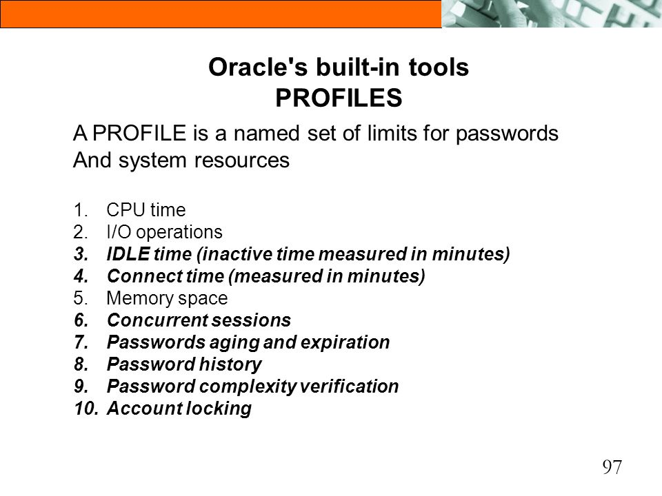 Oracle s built-in tools PROFILES