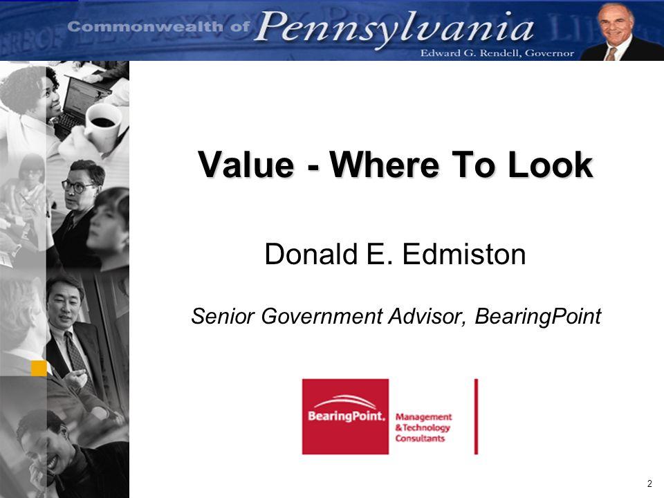 Donald E. Edmiston Senior Government Advisor, BearingPoint