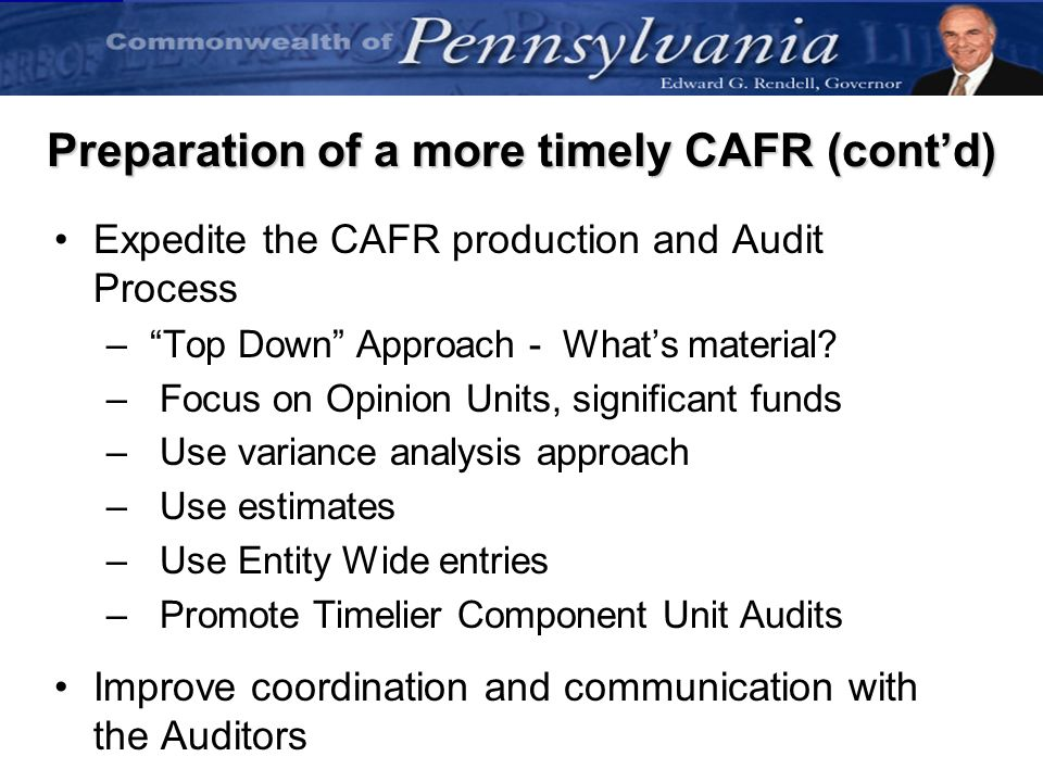 Preparation of a more timely CAFR (cont'd)