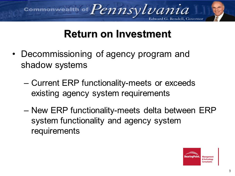 Return on Investment Decommissioning of agency program and shadow systems.