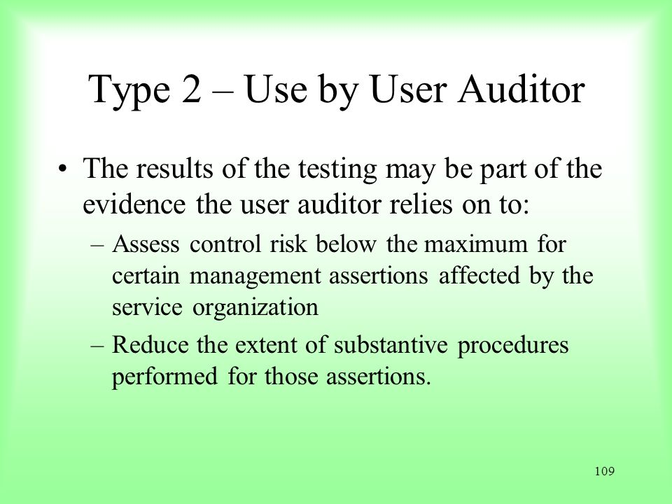 Type 2 – Use by User Auditor
