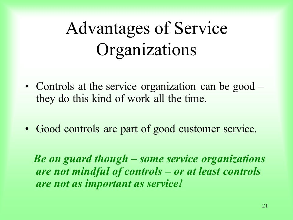 Advantages of Service Organizations