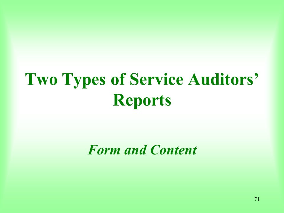 Two Types of Service Auditors' Reports