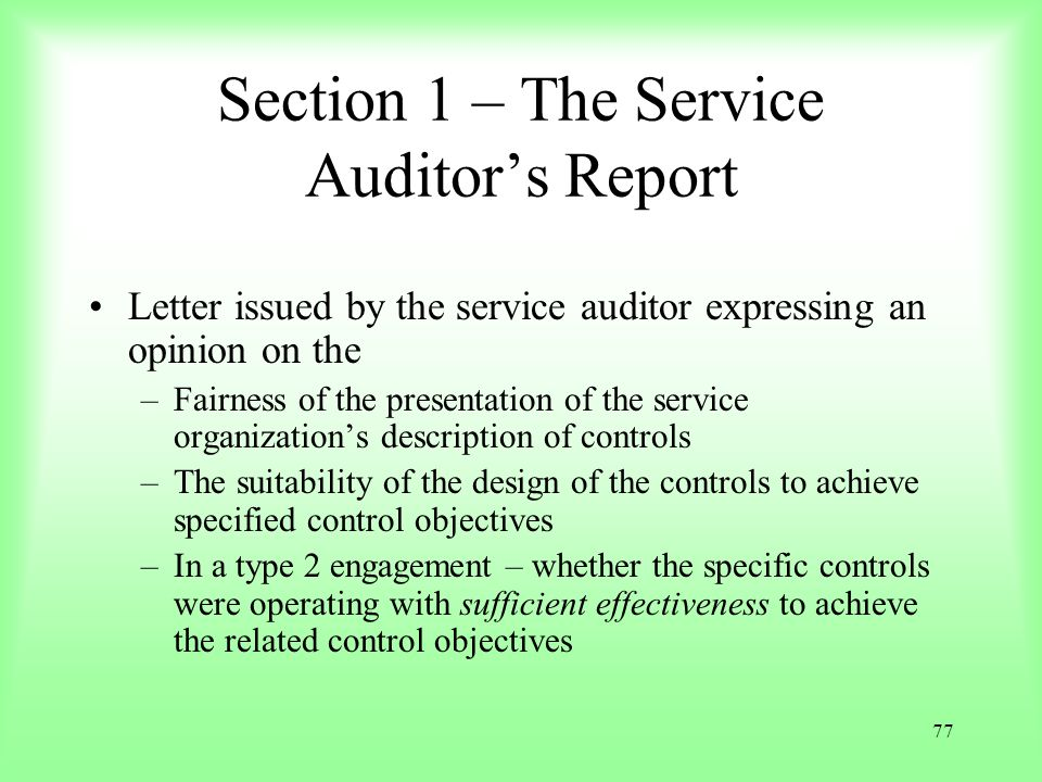Section 1 – The Service Auditor's Report