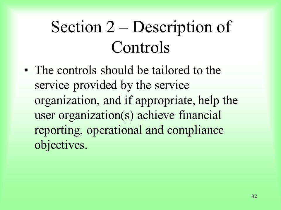 Section 2 – Description of Controls