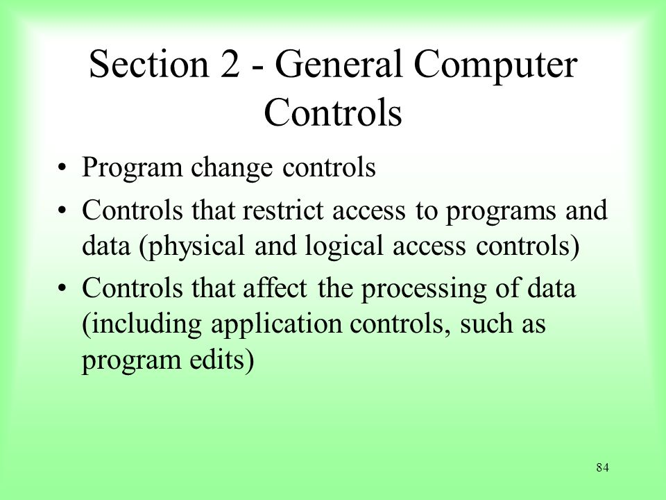Section 2 - General Computer Controls