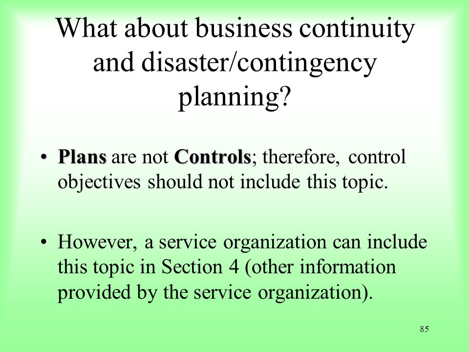 What about business continuity and disaster/contingency planning
