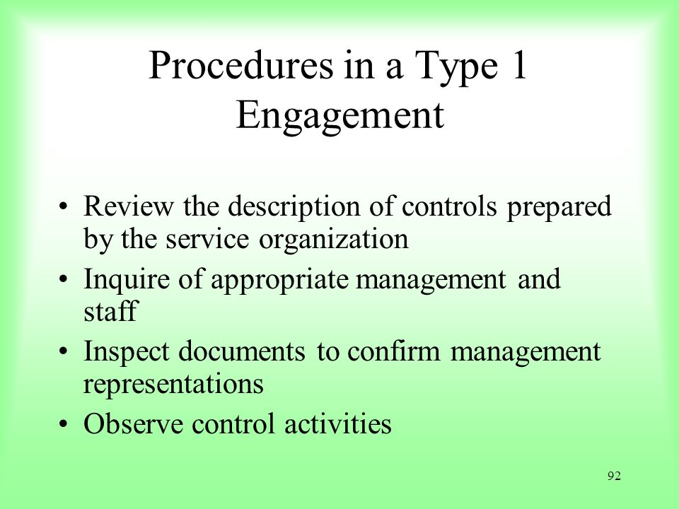 Procedures in a Type 1 Engagement