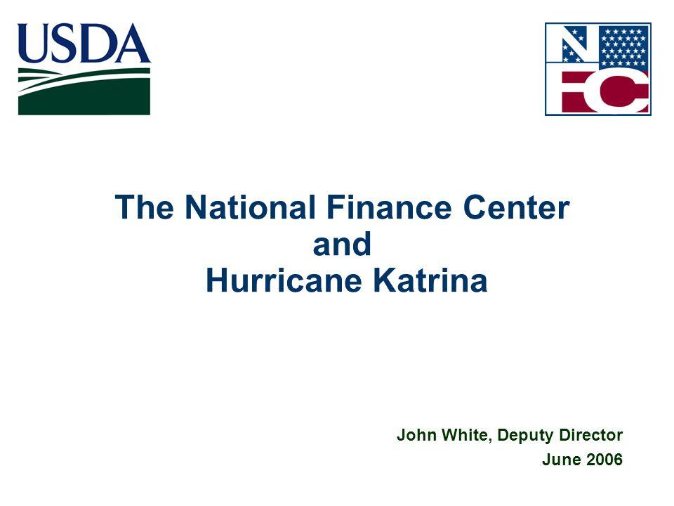 The National Finance Center and Hurricane Katrina
