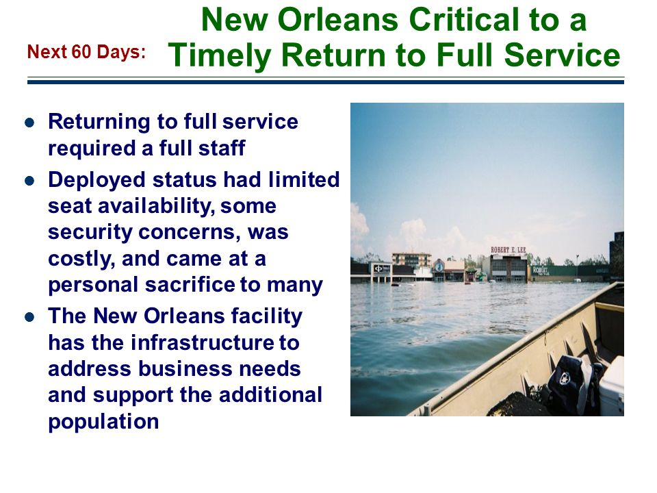New Orleans Critical to a Timely Return to Full Service