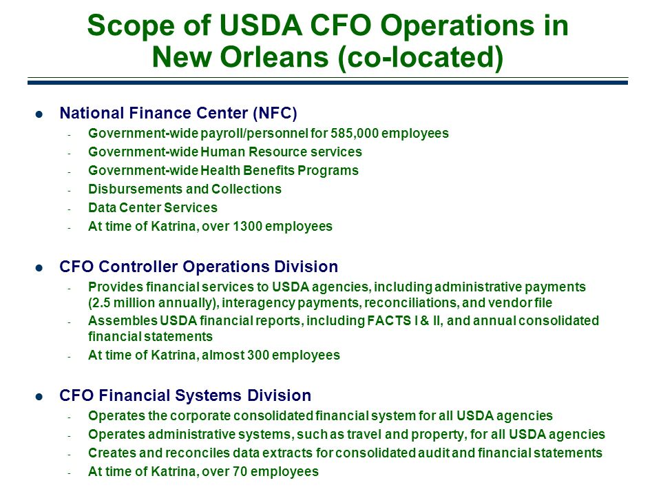 Scope of USDA CFO Operations in New Orleans (co-located)