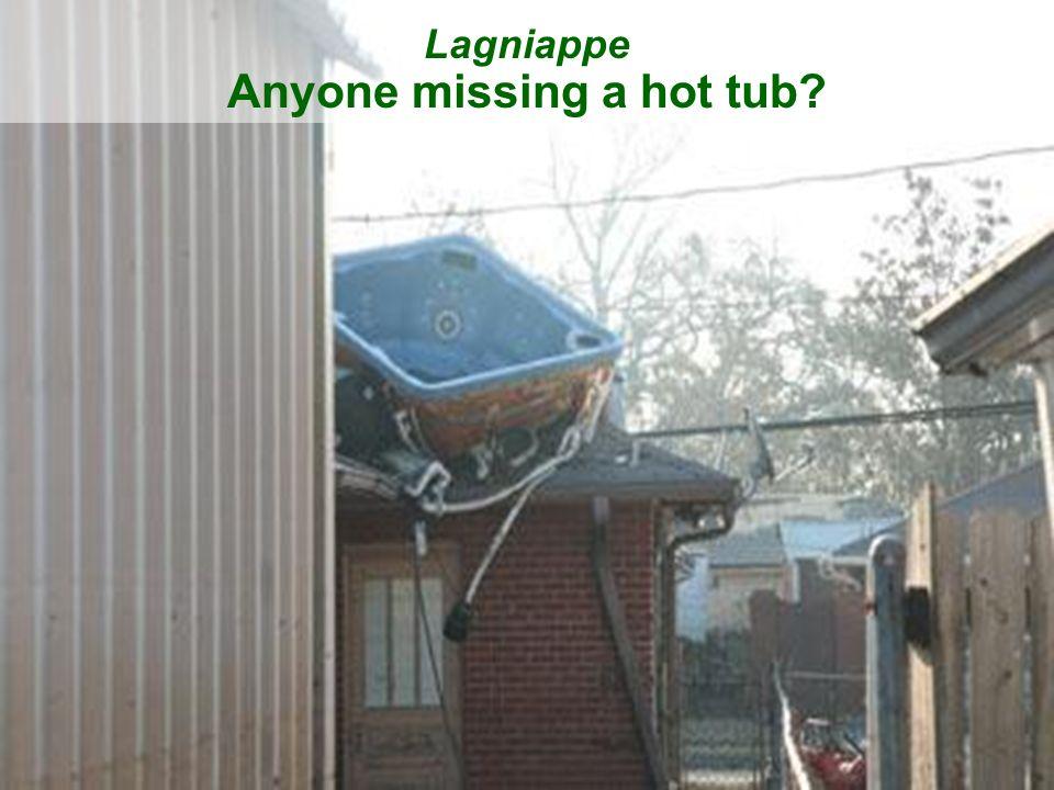 Lagniappe Anyone missing a hot tub