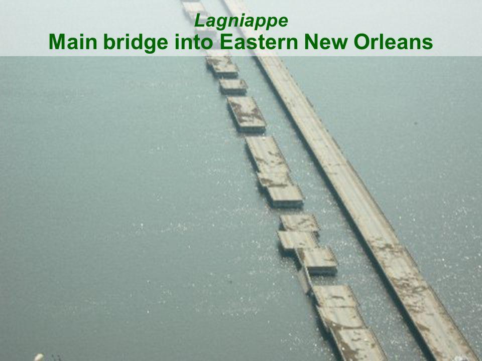 Lagniappe Main bridge into Eastern New Orleans