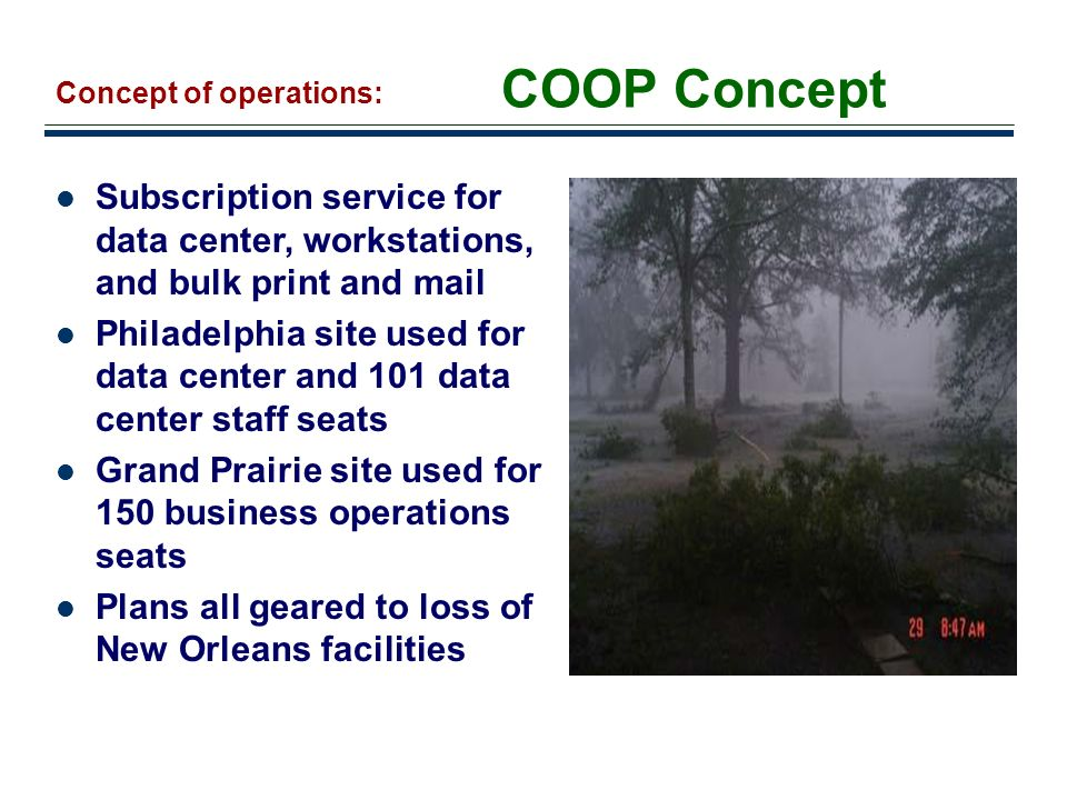 COOP Concept Concept of operations: Subscription service for data center, workstations, and bulk print and mail.