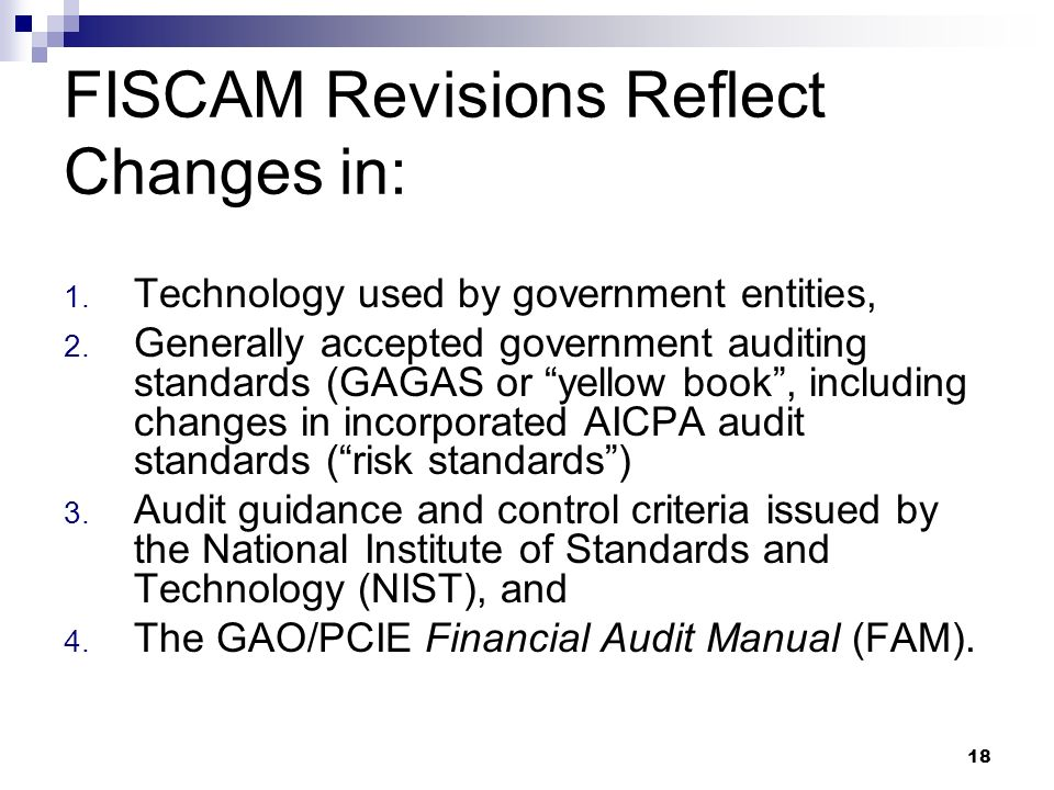FISCAM Revisions Reflect Changes in: