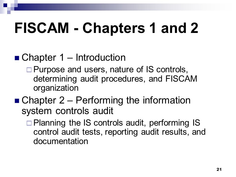 FISCAM - Chapters 1 and 2 Chapter 1 – Introduction