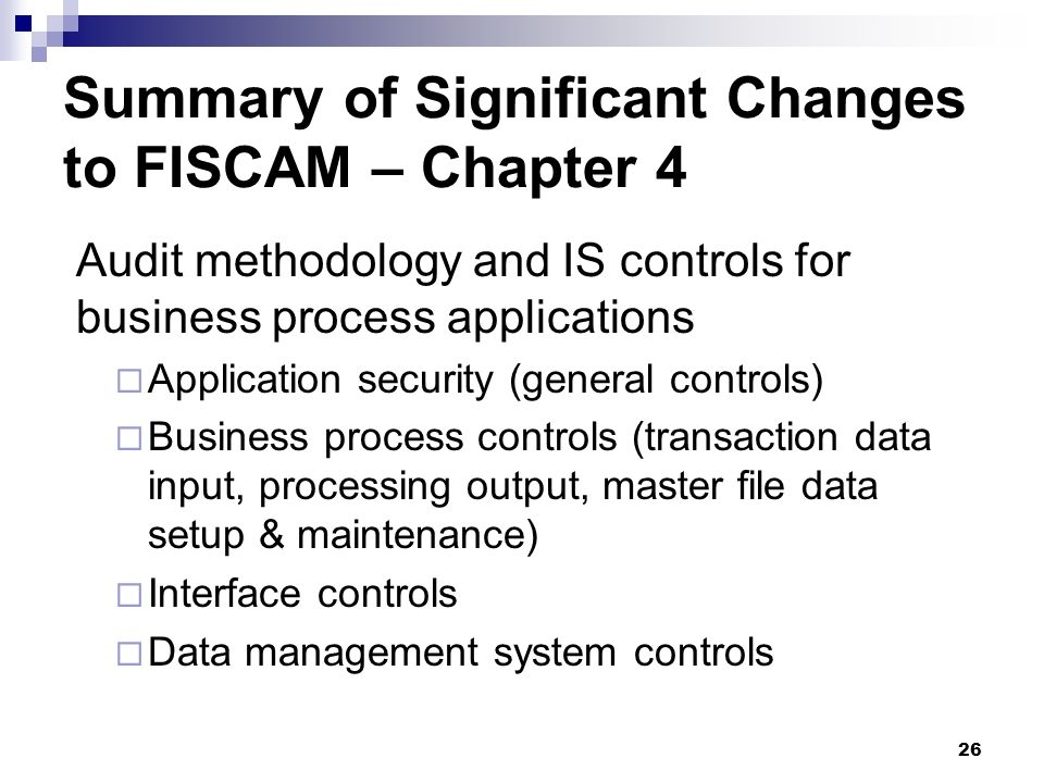 Summary of Significant Changes to FISCAM – Chapter 4