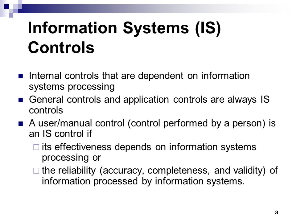 Information Systems (IS) Controls