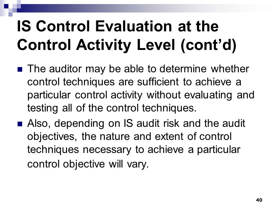 IS Control Evaluation at the Control Activity Level (cont'd)