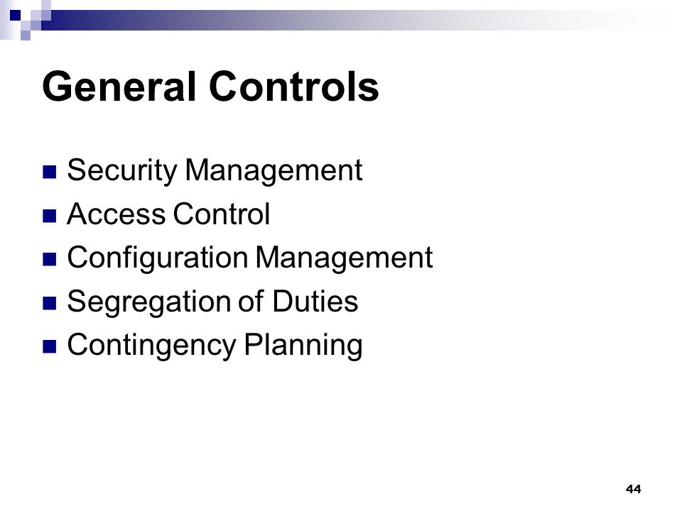 General Controls Security Management Access Control