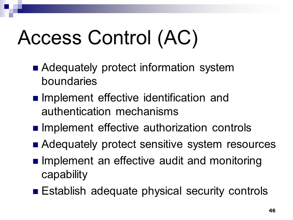 Access Control (AC) Adequately protect information system boundaries