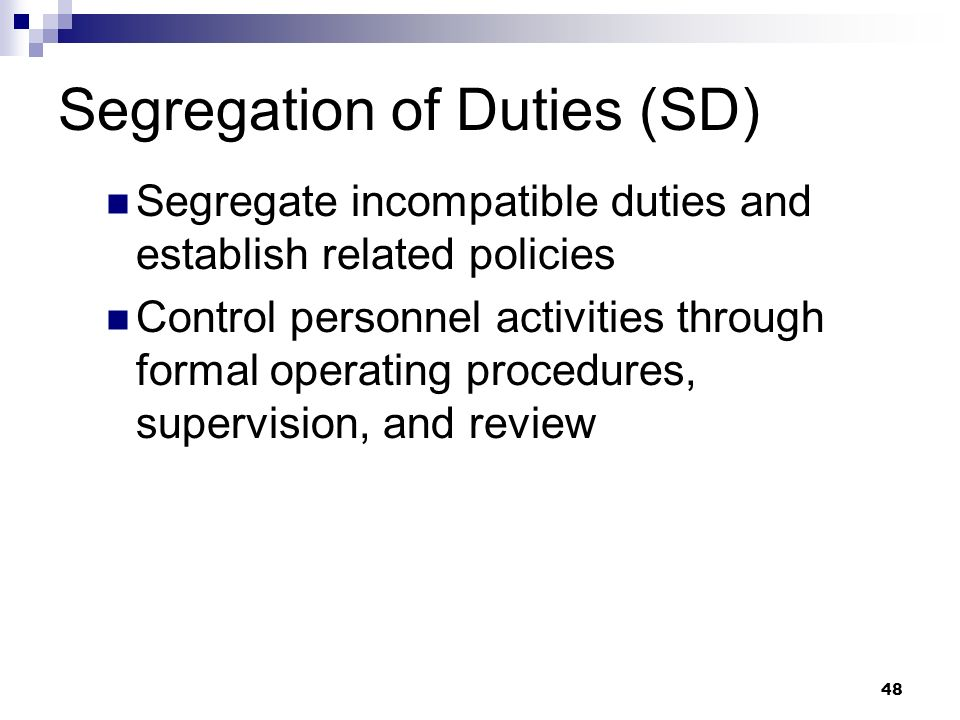 Segregation of Duties (SD)